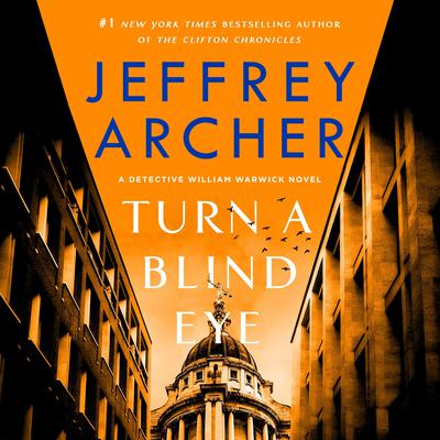 Turn a Blind Eye: A Detective William Warwick Novel Audiobook, by