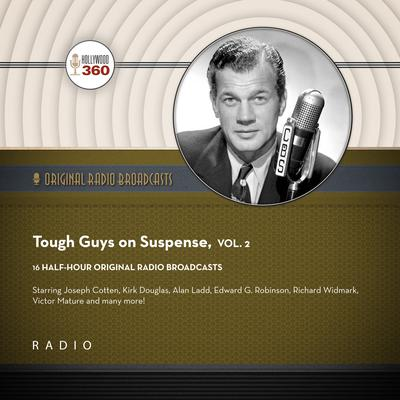 Tough Guys on Suspense, Vol. 2 Audiobook, by Black Eye Entertainment