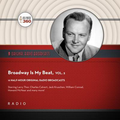 Broadway Is My Beat, Vol. 2 Audiobook, by Black Eye Entertainment