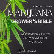 MARIJUANA  GROWER'S BIBLE - A Beginner