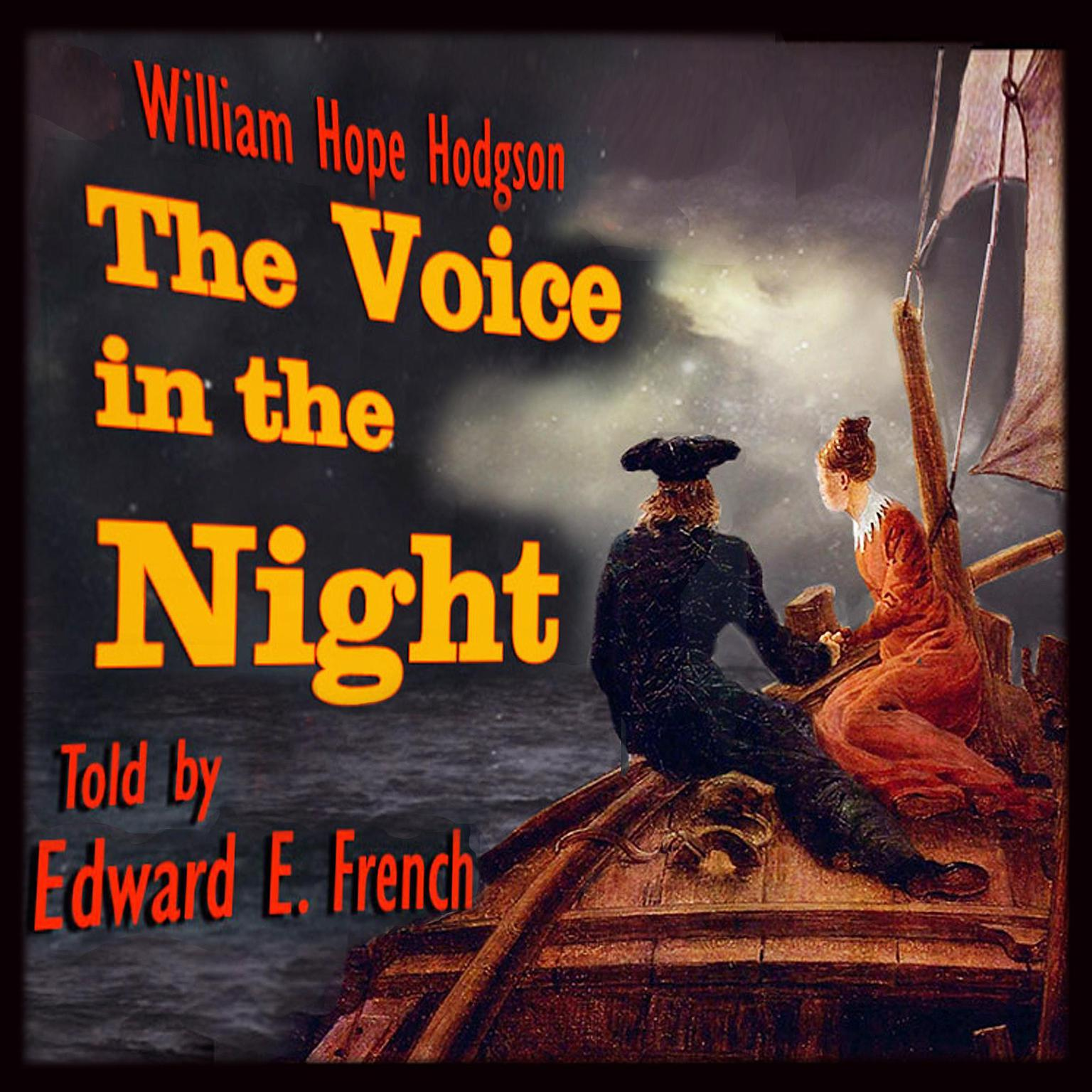 The Voice in the night Audiobook, by William Hope Hodgson