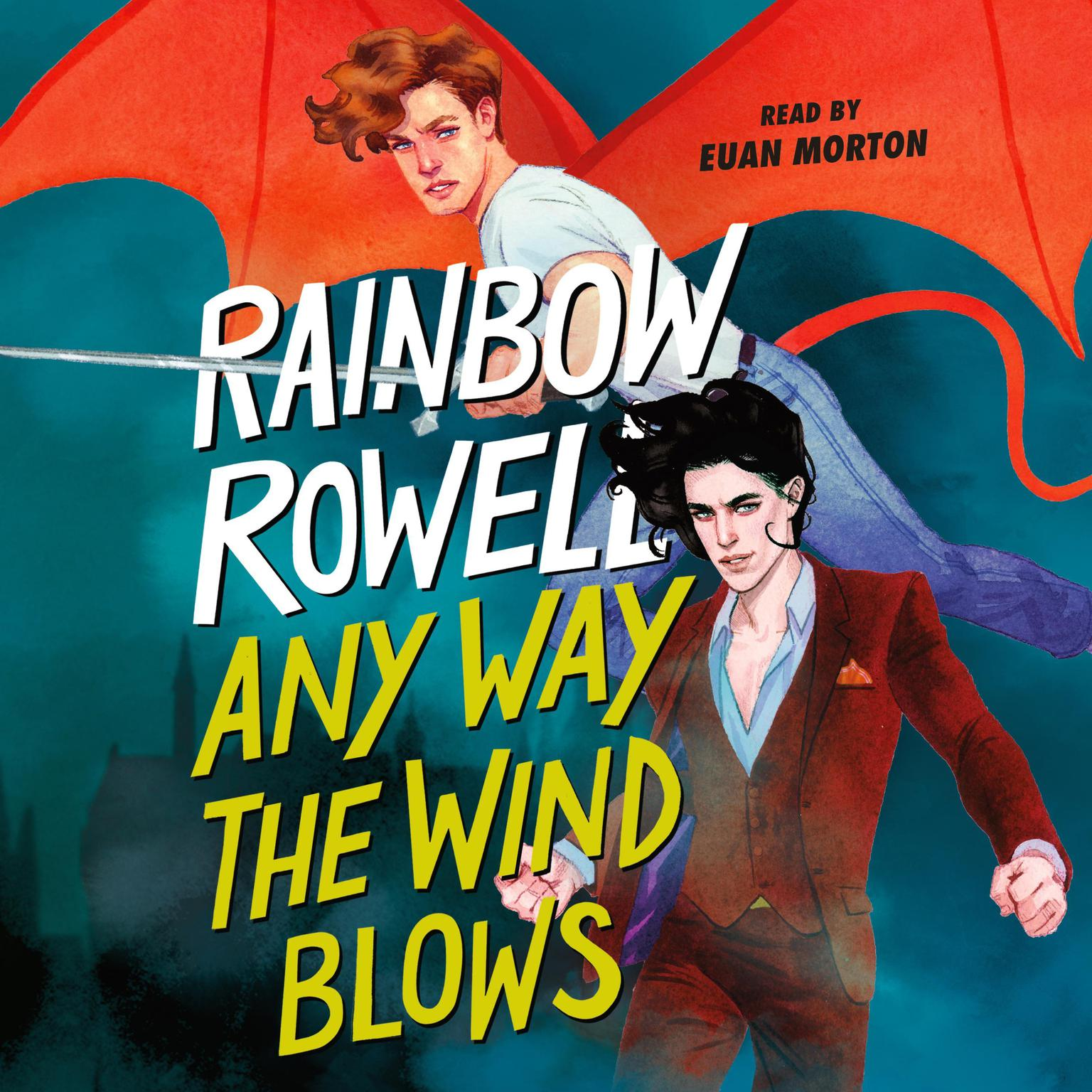 Any Way the Wind Blows Audiobook, by Rainbow Rowell