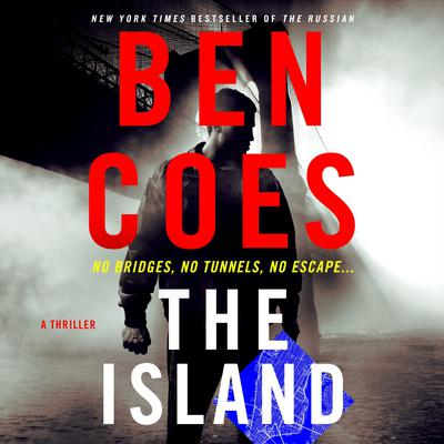 The Island: A Thriller Audiobook, by