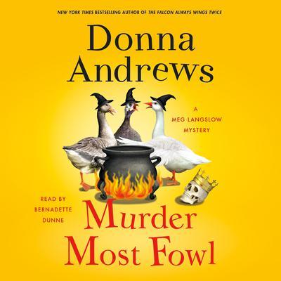 Murder Most Fowl: A Meg Langslow Mystery Audiobook, by