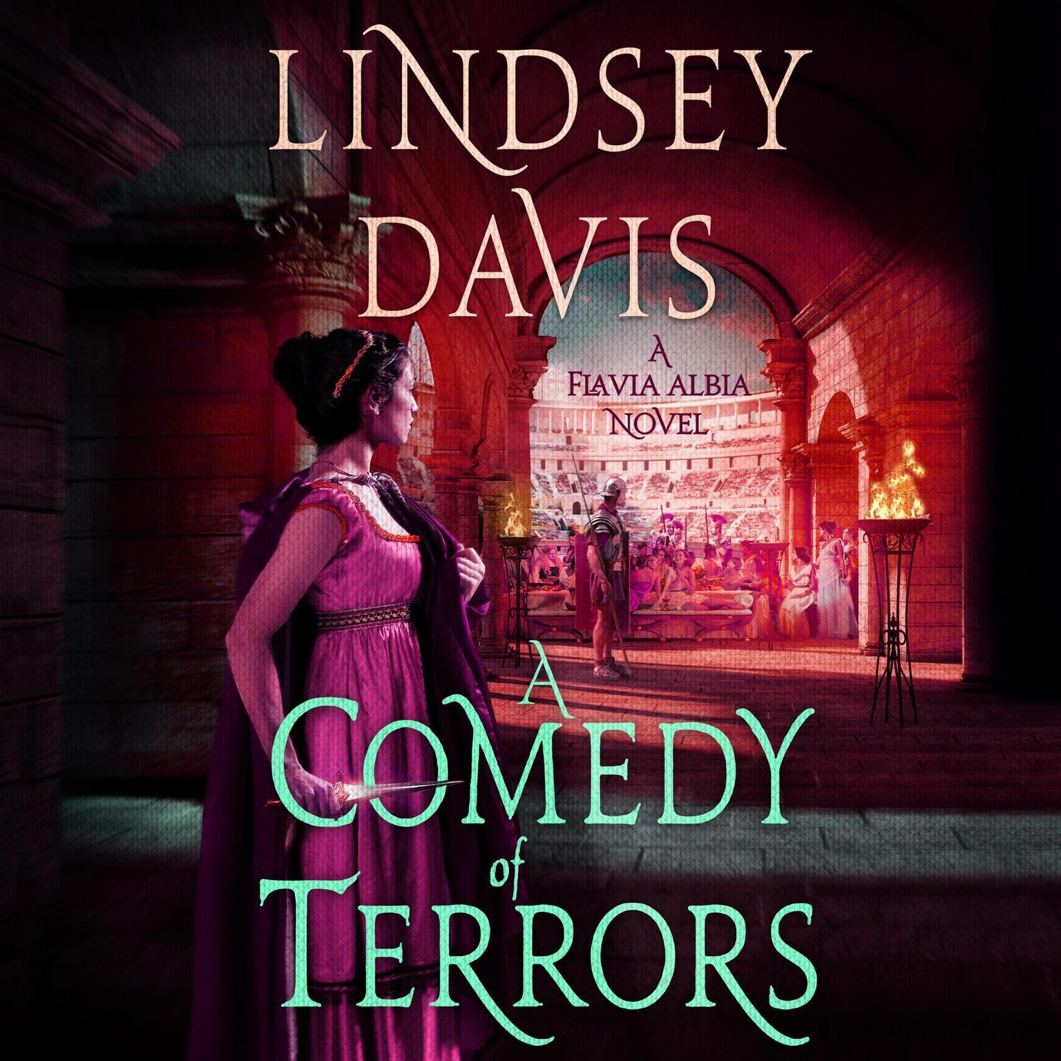 A Comedy of Terrors: A Flavia Albia Novel Audiobook, by Lindsey Davis
