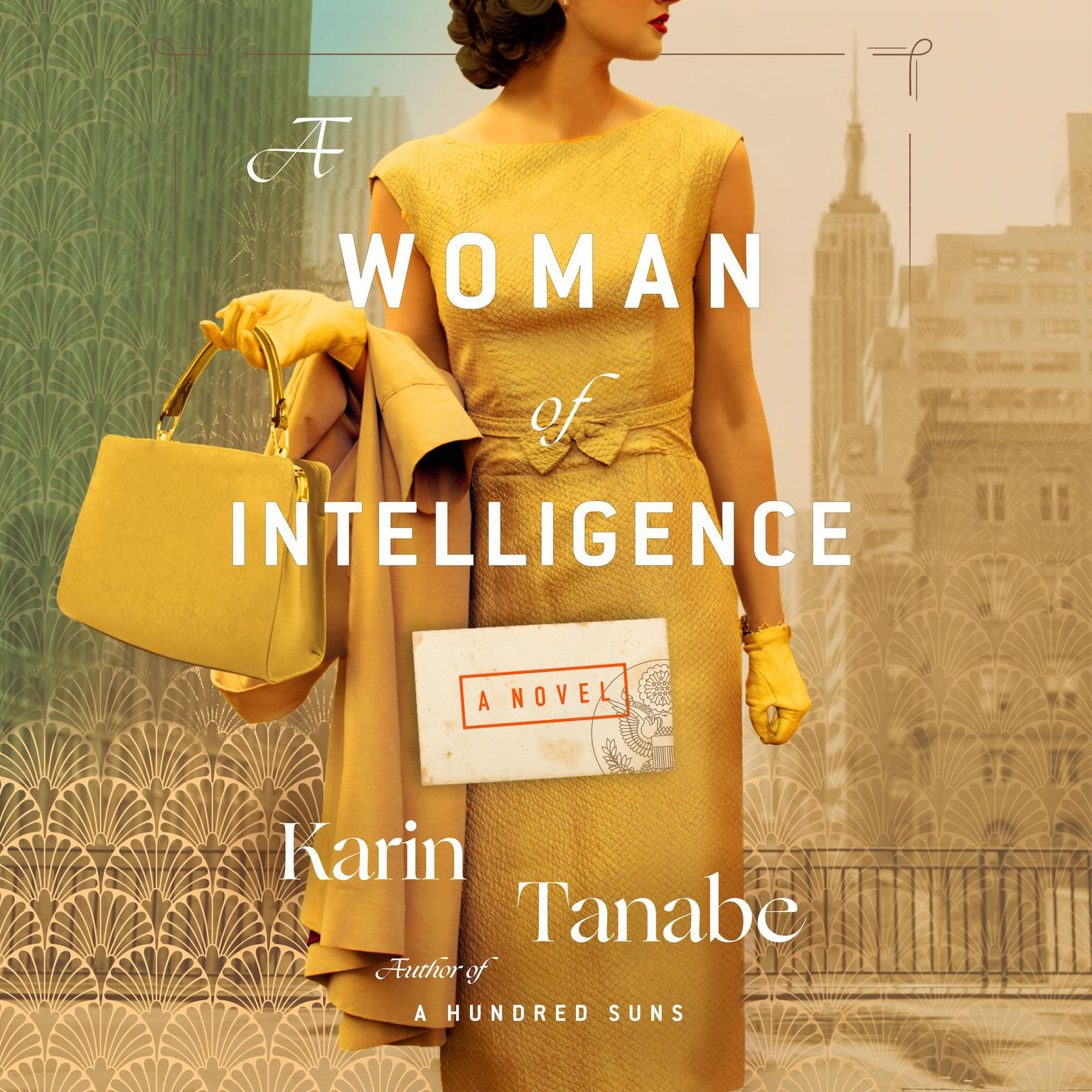 A Woman of Intelligence: A Novel Audiobook, by Karin Tanabe