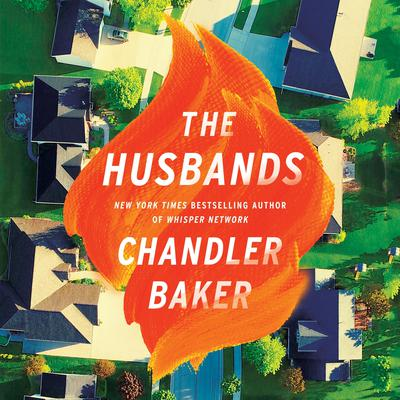 The Husbands: A Novel Audiobook, by Chandler Baker