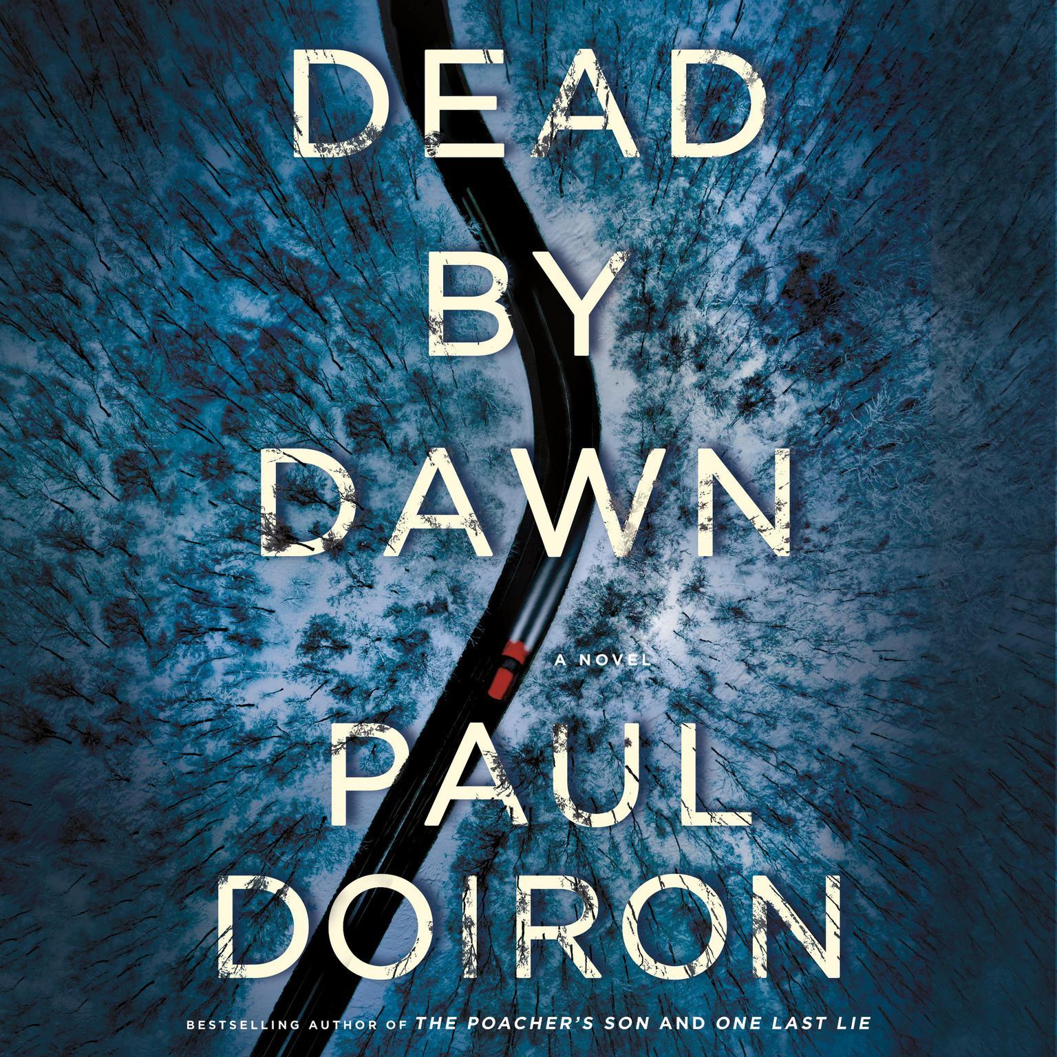 Dead by Dawn: A Novel Audiobook, by Paul Doiron