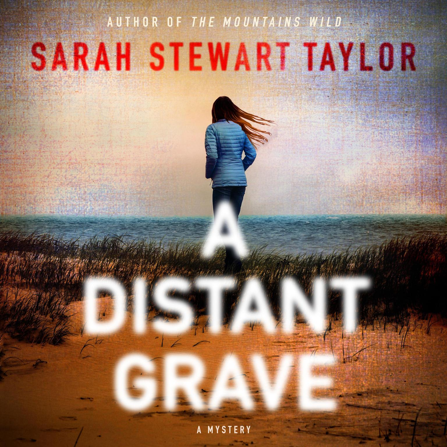 A Distant Grave: A Mystery Audiobook, by Sarah Stewart Taylor