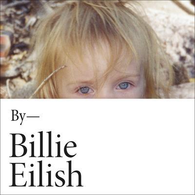 Billie Eilish: In Her Own Words Audiobook, by Billie Eilish