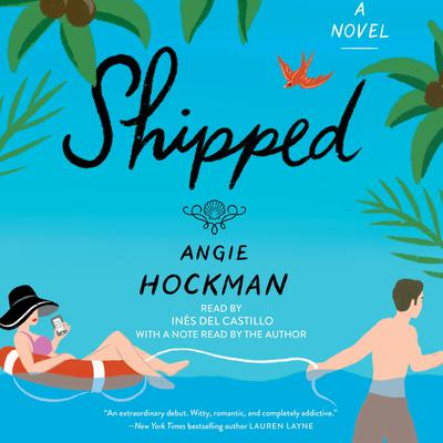 Shipped Audiobook, by Angie Hockman