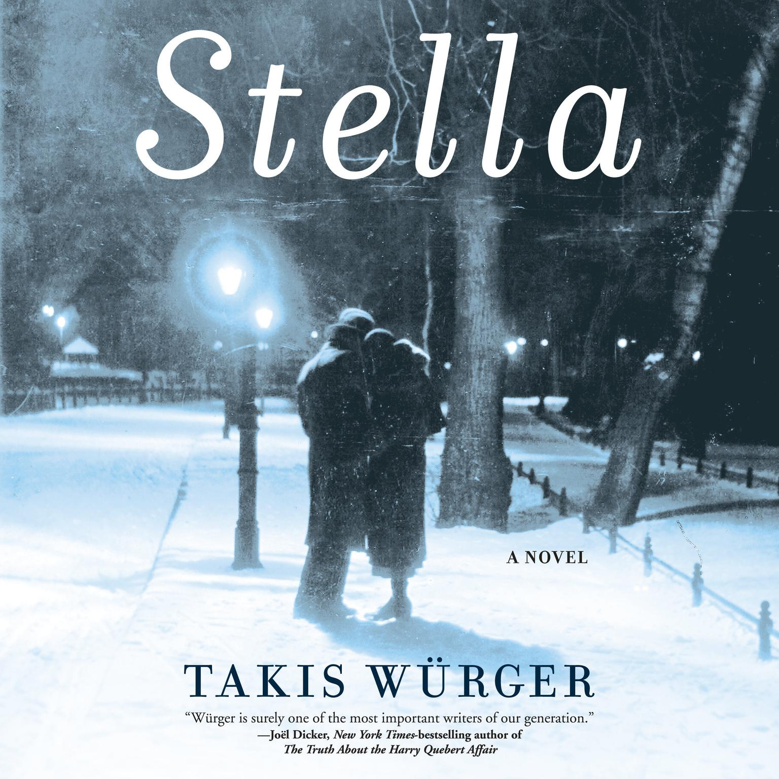 Stella Audiobook, by Takis Würger