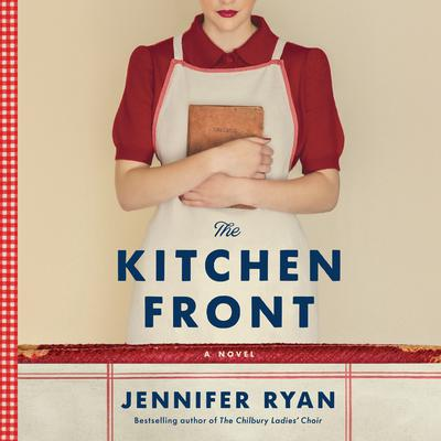 The Kitchen Front: A Novel Audiobook, by