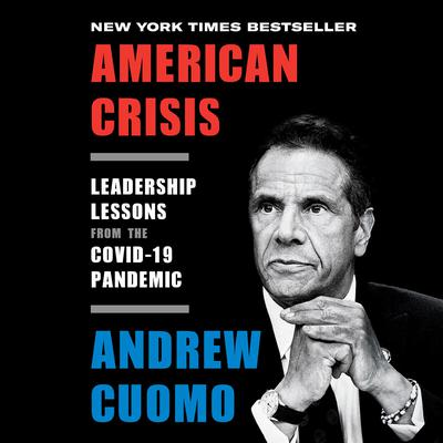 American Crisis: Leadership Lessons from the COVID-19 Pandemic Audiobook, by
