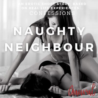 Naughty Neighbour Audiobook, by