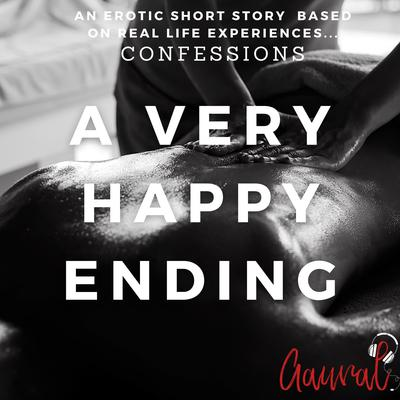 A Very Happy Ending: An Erotic True Confession Audiobook, by