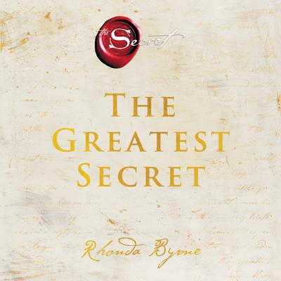 The Greatest Secret Audiobook, by Rhonda Byrne