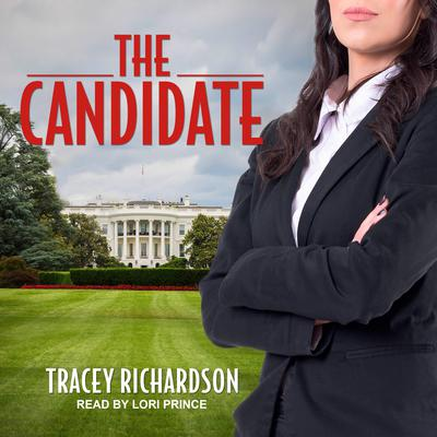 The Candidate Audiobook, by Tracey Richardson