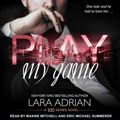 Play My Game: A 100 Series Standalone Romance Audiobook, by