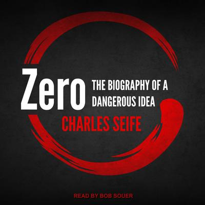 Zero: The Biography of a Dangerous Idea Audiobook, by