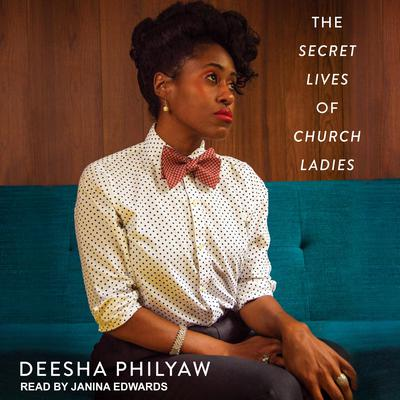 The Secret Lives of Church Ladies Audiobook, by
