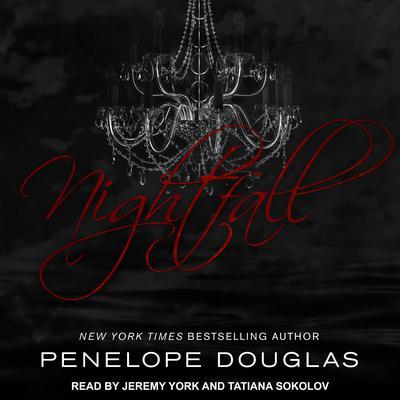 Nightfall Audiobook, by Penelope Douglas