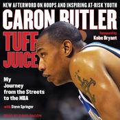 Tuff Juice: My Journey from the Streets to the NBA Audiobook, by Steve Springer