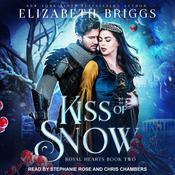 Kiss Of Snow Audiobook, by Elizabeth Briggs