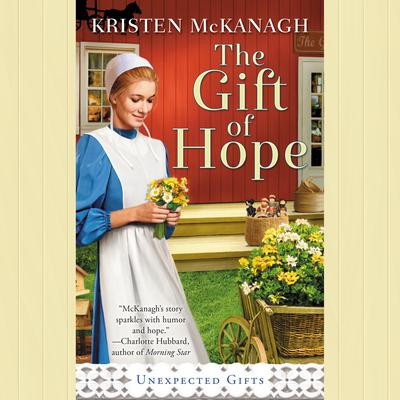 The Gift of Hope Audiobook, by Kristen McKanagh