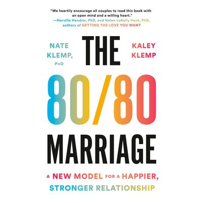 The 80/80 Marriage: A New Model for a Happier, Stronger Relationship Audiobook, by