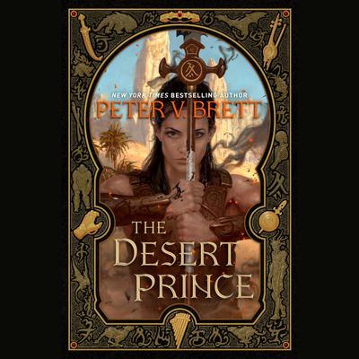 The Desert Prince Audiobook, by Peter V. Brett