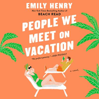 People We Meet on Vacation Audiobook, by