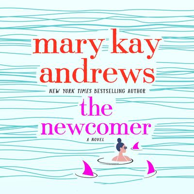 The Newcomer: A Novel Audiobook, by