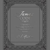 The James Code: 52 Scripture Principles for Putting Your Faith into Action Audiobook, by O. S. Hawkins