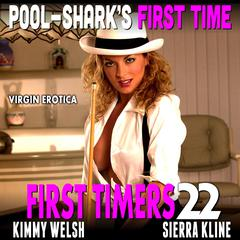 Pool-Shark's First Time: First Timers 22 (Virgin Erotica) Audiobook, by Kimmy Welsh