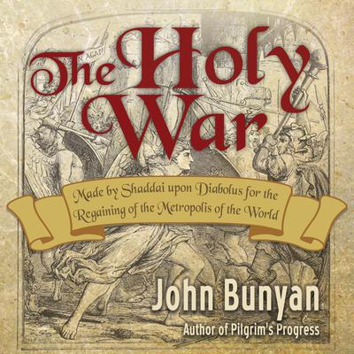 The Holy War Audiobook, by