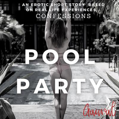 Pool Party Audiobook, by Aaural Confessions