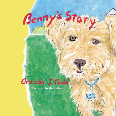 Bennys Story Audiobook, by Brenda J. Todd