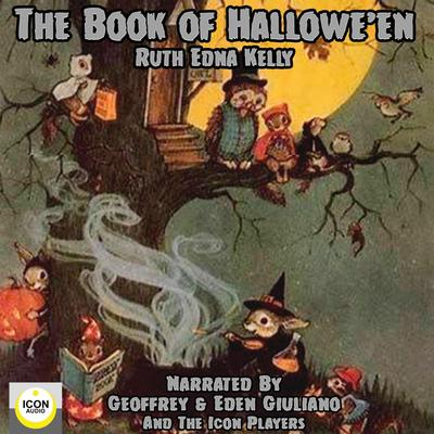 The Book of Halloween Audiobook, by Ruth Edna Kelley