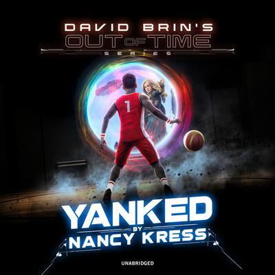 Yanked! Audiobook, by Nancy Kress