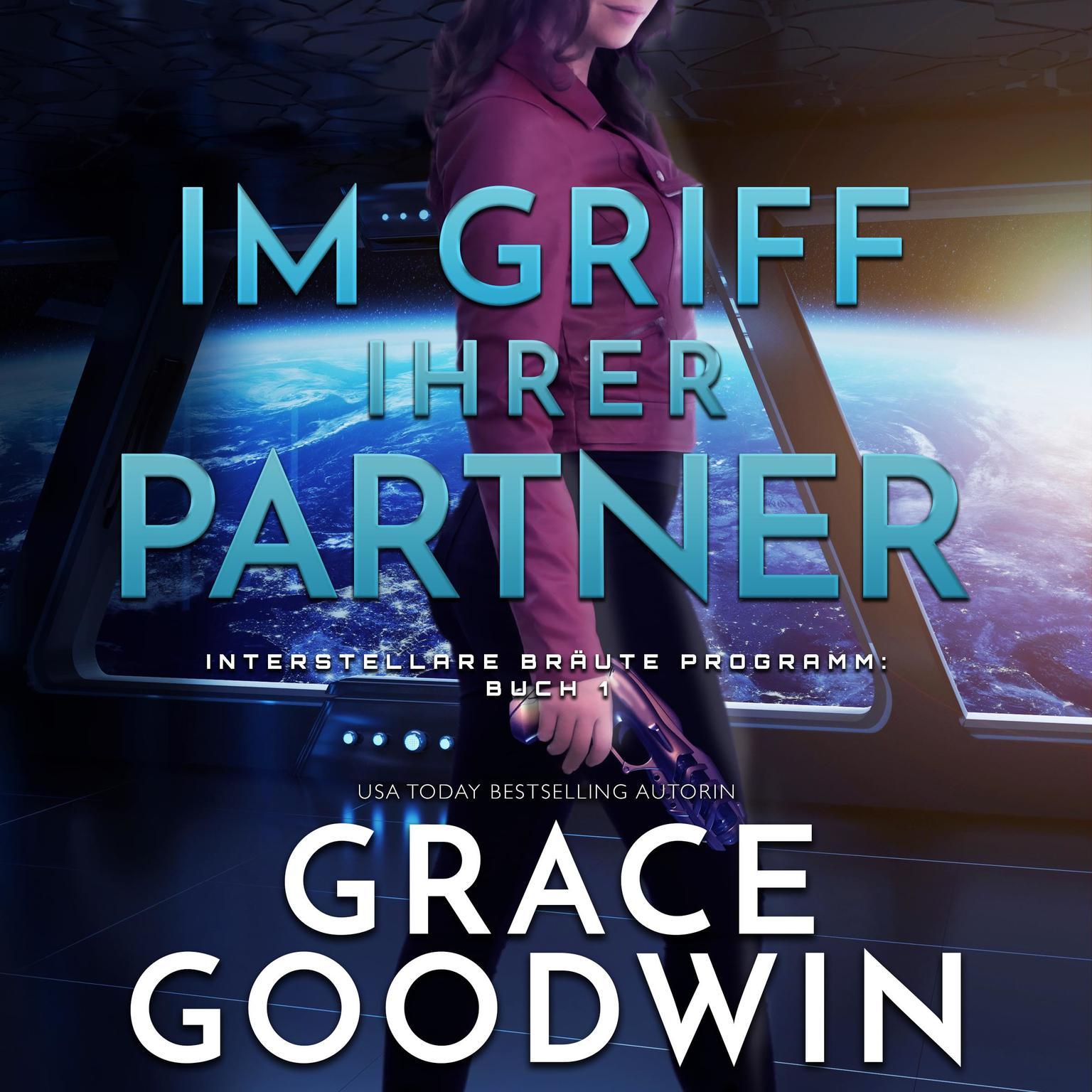 Im Griff ihrer Partner Audiobook, by Grace Goodwin