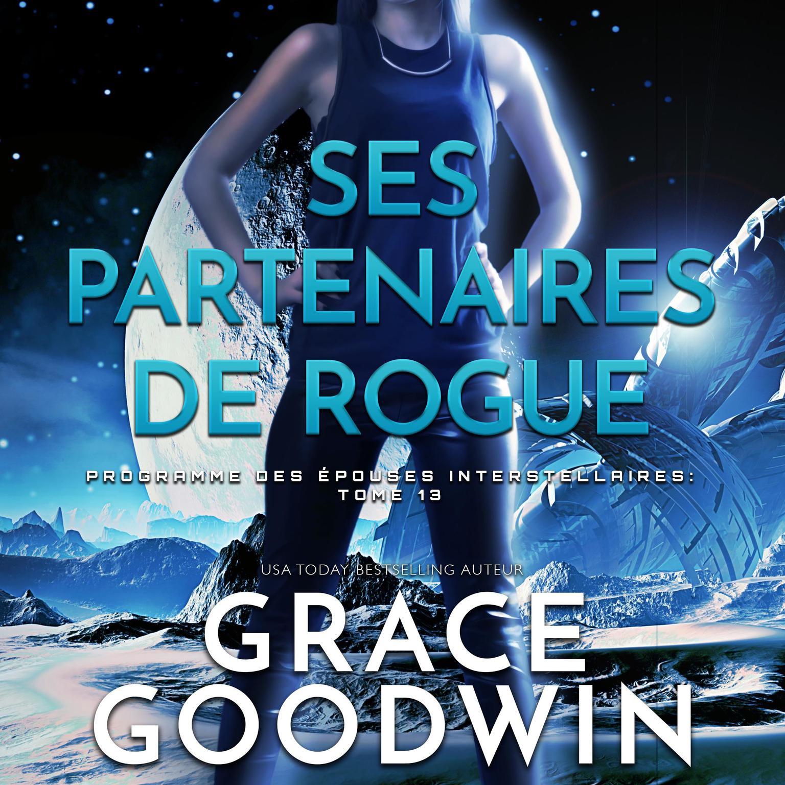 Ses Partenaires de Rogue Audiobook, by Grace Goodwin