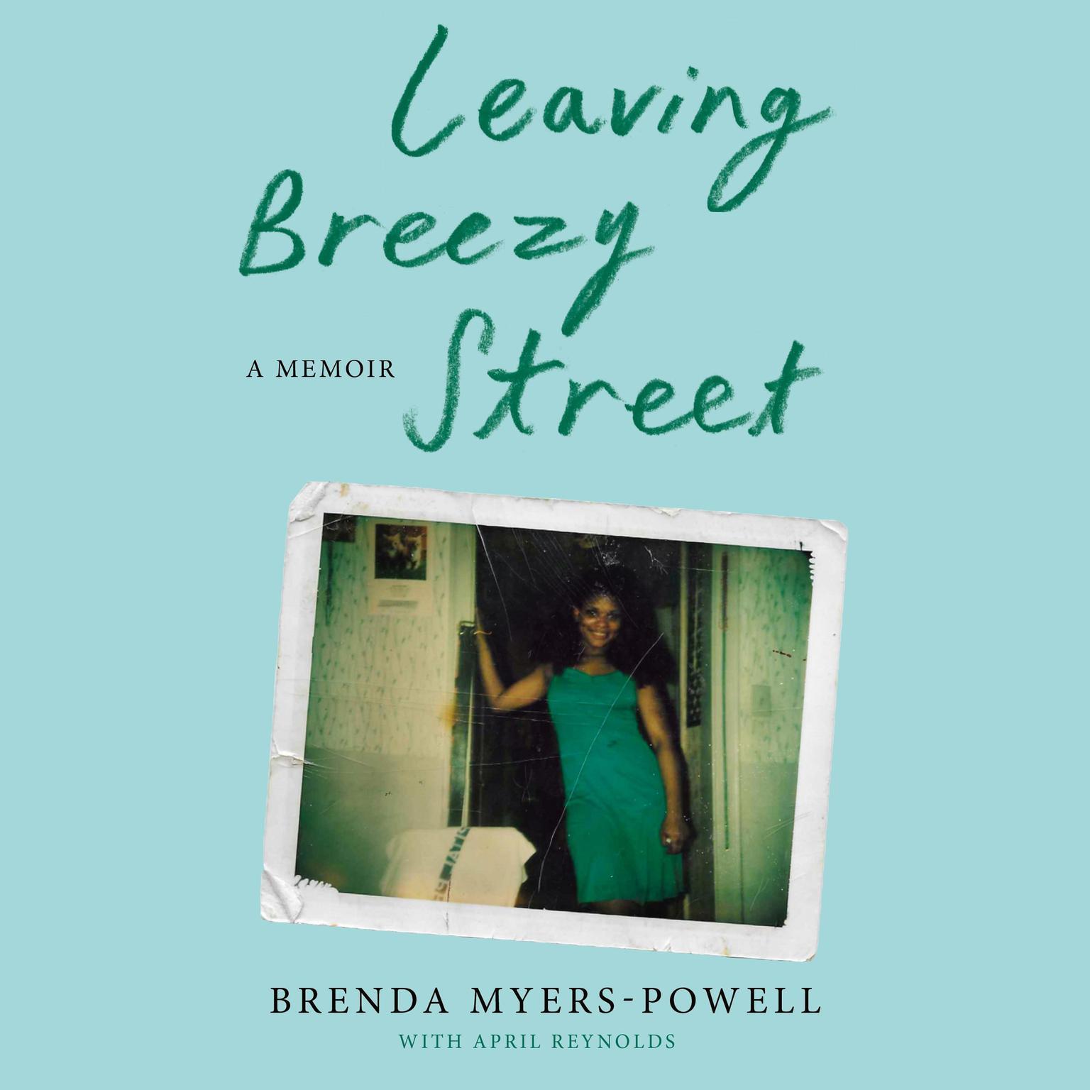 Leaving Breezy Street: A Memoir Audiobook, by April Reynolds