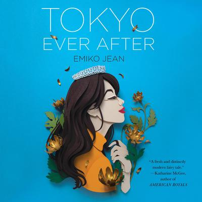 Tokyo Ever After: A Novel Audiobook, by Emiko Jean