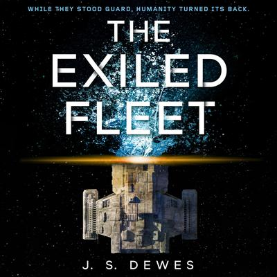 The Exiled Fleet Audiobook, by J. S. Dewes