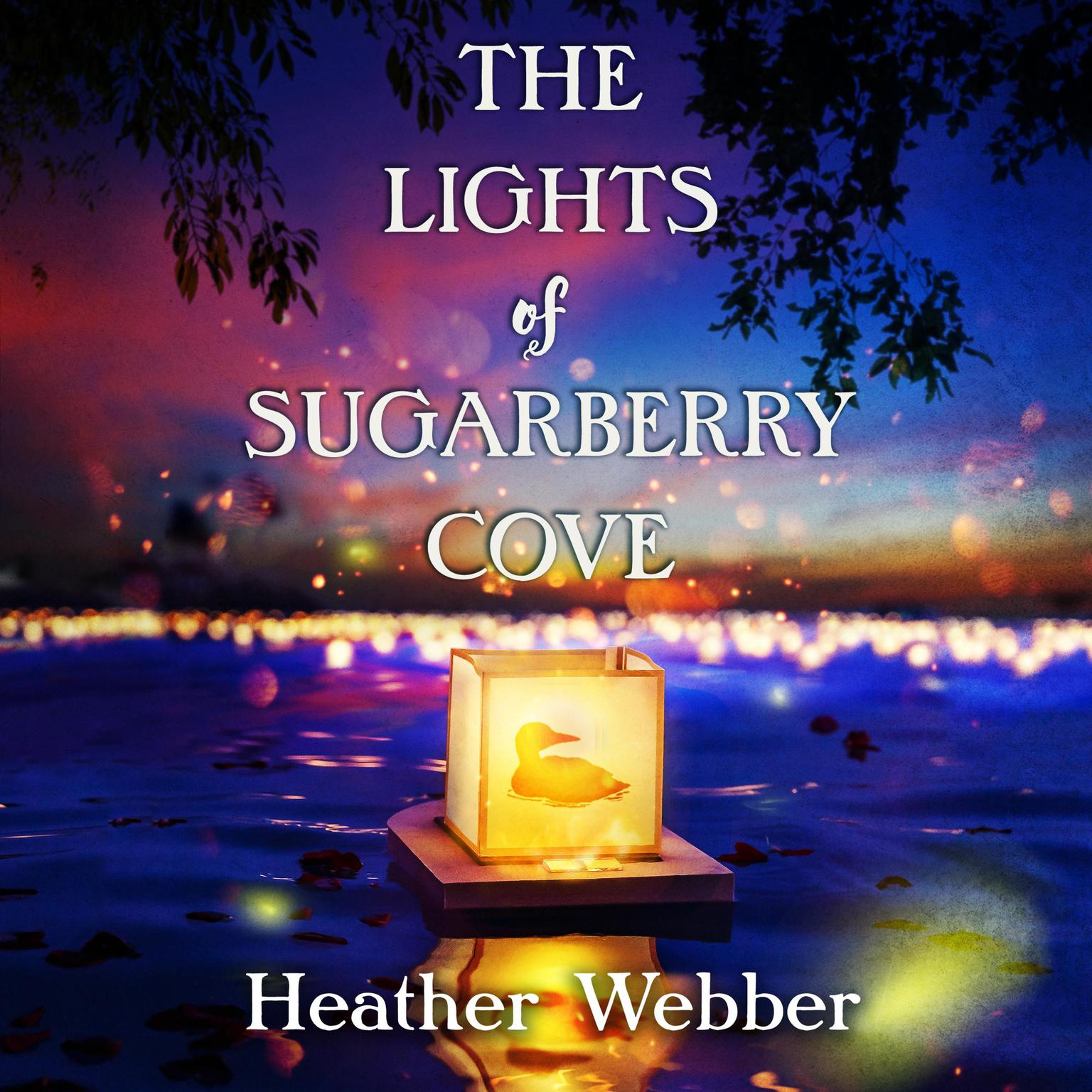 The Lights of Sugarberry Cove Audiobook, by Heather Webber
