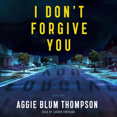 I Dont Forgive You Audiobook, by