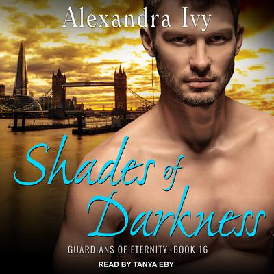 Shades of Darkness Audiobook, by Alexandra Ivy