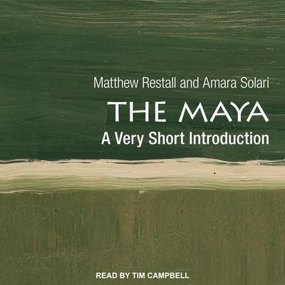The Maya: A Very Short Introduction Audiobook, by Matthew Restall