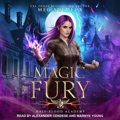 Half-Blood Academy 3: Magic Fury Audiobook, by